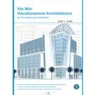 3ds Max - Visualizzazione Architettonica