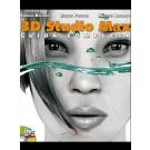 3D Studio MAX - Guida Completa