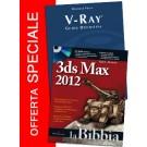 Vray guida definitiva + 3ds Max 2012 la bibbia