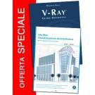 Vray guida definitiva + 3ds Max Visualizzazione architettonica